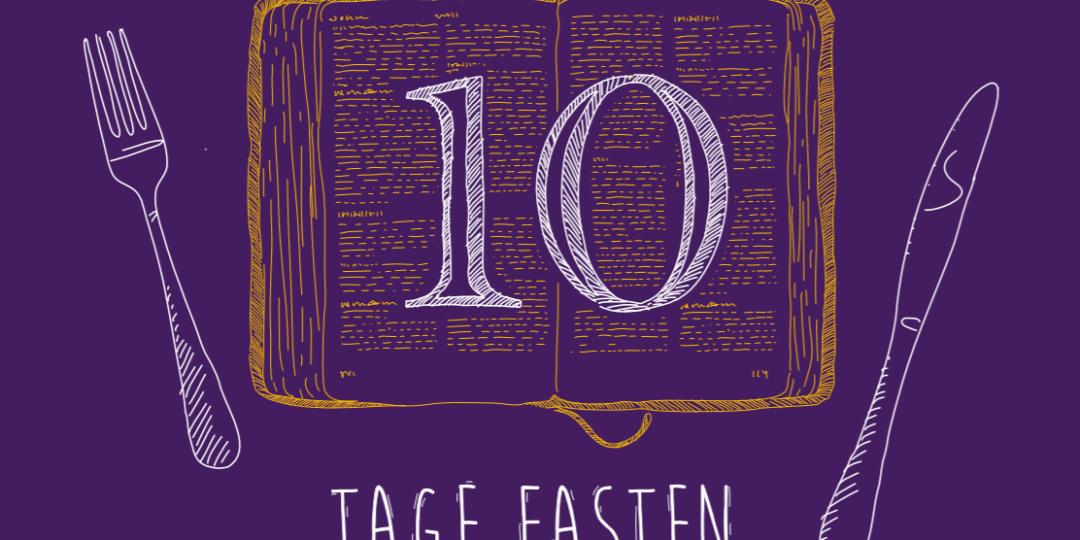10 Tage Fasten